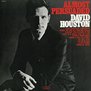 Almost Persuaded/David Houston