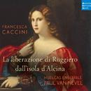 Francesca Caccini: La liberazione di Ruggiero dall'isola d'Alcina (Live)/Huelgas Ensemble