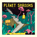 Planet Shrooms/Woodie Smalls
