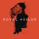 Royal Tailor/Royal Tailor