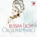 Russian Light/Olga Peretyatko