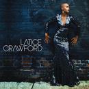 Latice Crawford/Latice Crawford