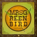 Postcards/Mrs. Greenbird