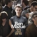 33 ans/Ben Mazué
