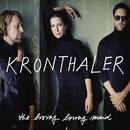 The Living Loving Maid/Kronthaler