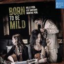 Born to Be Mild/Hille Perl