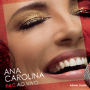 #AC Ao Vivo (Deluxe)/Ana Carolina