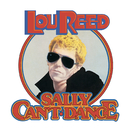 Sally Can't Dance/Lou Reed