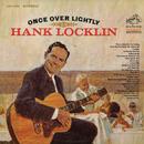 Once Over Lightly/Hank Locklin