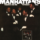 There's No Me Without You (Expanded Edition)/The Manhattans