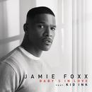 Baby's In Love( feat.Kid Ink)/Jamie Foxx