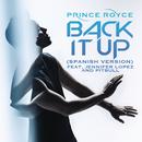 Back It Up (Spanish Version)( feat.Jennifer Lopez & Pitbull)/Prince Royce