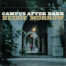 Campus After Dark/Buddy Morrow and His Orchestra