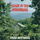 Down in the Arkansas/Jimmy Driftwood
