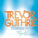 Summertime (Tep No Remix)/Trevor Guthrie