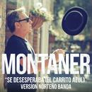 Se Desesperaba (El Carrito Azul) (Versión Norteño Banda)/Ricardo Montaner