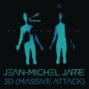 Watching You/Jean-Michel Jarre & 3D (Massive Attack)