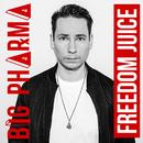 Freedom Juice (Extended Version)/Big Pharma