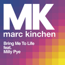 Bring Me to Life( feat.Milly Pye)/MK