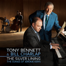 The Silver Lining - The Songs of Jerome Kern/Tony Bennett & Bill Charlap