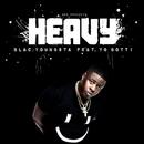 Heavy( feat.Yo Gotti)/Blac Youngsta