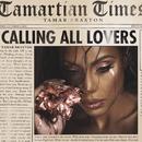Calling All Lovers/Tamar Braxton