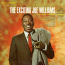 The Exciting Joe Williams/Joe Williams