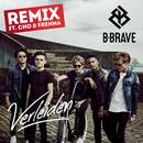 Verleiden (Remix)( feat.CHO & Frenna)/B-Brave