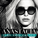 Take This Chance/Anastacia