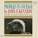 Profiles In Courage by John F. Kennedy/Edward M. Kennedy