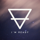 I'm Ready/Sons Of Zion