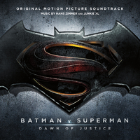 Batman v Superman: Dawn of Justice (Original Motion Picture Soundtrack)