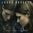 Part Time Friends/Laura Doggett