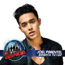 Bendita Tu Luz (La Banda Performance)/Joel Pimentel
