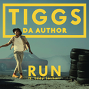 Run( feat.Lady Leshurr)/Tiggs Da Author