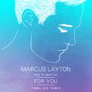 For You (Final DJS Remix)( feat.Tin Sparrow)/Marcus Layton