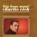 Big Boss Man/Charlie Rich