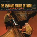 The Keyboard Sounds of Today!/Derek And Ray