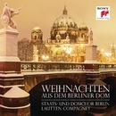 Weihnachten aus dem Berliner Dom/Lautten Compagney