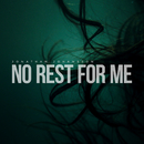 No Rest for Me/Jonathan Johansson
