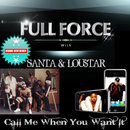 Call Me When You Want It( feat.Lou$tar & SANTA)/Full Force