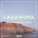 Casanova (Bootycallers Remix) (Radio Edit)/Palm Trees