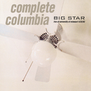 Complete Columbia: Live at University of Missouri 4/25/93/Big Star