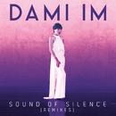 Sound Of Silence (Remixes)/Dami Im