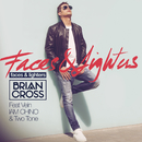 Faces & Lighters( feat.Vein & IAM CHINO & Two Tone)/Brian Cross