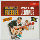 Nashville Rebel/Waylon Jennings