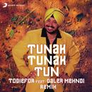 Tunak Tunak Tun (Remix)( feat.Daler Mehndi)/Todiefor