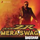 RayZR Mera Swag( feat.Aastha Gill)/Badshah