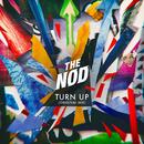 Turn Up (Original Mix)/The Nod