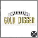 Gold Digger/Lefree